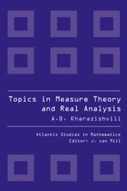 Kharazishvili, Alexander B. - Topics in Measure Theory and Real Analysis, ebook