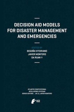 Vitoriano, Begoña - Decision Aid Models for Disaster Management and Emergencies, ebook