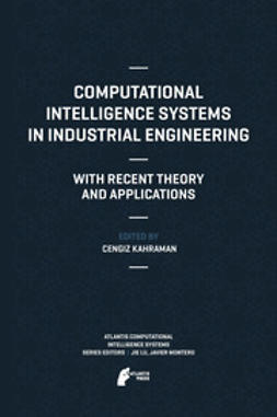 Kahraman, Cengiz - Computational Intelligence Systems in Industrial Engineering, ebook