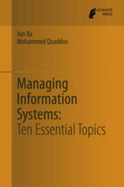 Xu, Jun - Managing Information Systems, ebook