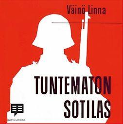 Linna, Väinö - Tuntematon sotilas, audiobook