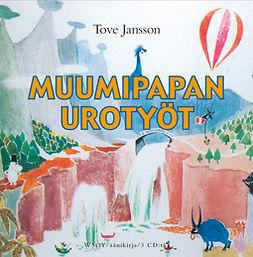 Jansson, Tove - Muumipapan urotyöt, äänikirja