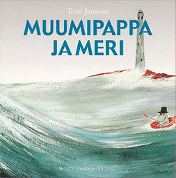 Jansson, Tove - Muumipappa ja meri, audiobook