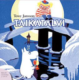 Jansson, Tove - Taikatalvi, äänikirja