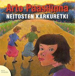 Paasilinna, Arto - Neitosten karkuretki, äänikirja
