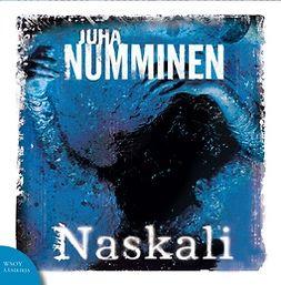 Numminen, Juha - Naskali, äänikirja
