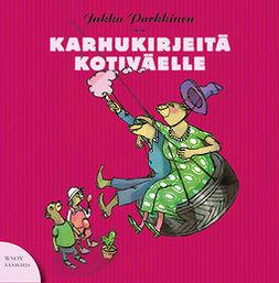 Parkkinen, Jukka - Karhukirjeitä kotiväelle: Karhukirjeitä 6, äänikirja