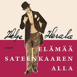 Herala, Helge - Elämää sateenkaaren alla, äänikirja