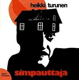 Turunen, Heikki - Simpauttaja, äänikirja
