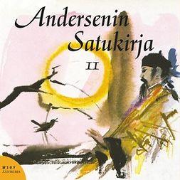 Andersen, H. C. - Andersenin satukirja 2, äänikirja