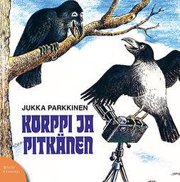 Parkkinen, Jukka - Korppi ja Pitkänen, äänikirja