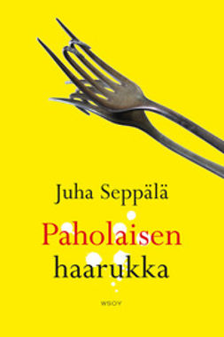 Seppälä, Juha - Paholaisen haarukka, e-kirja