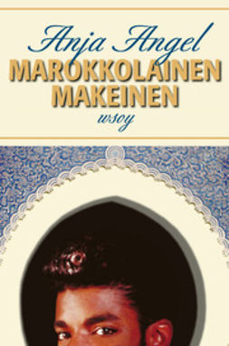 Angel, Anja - Marokkolainen makeinen, ebook