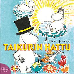 Jansson, Tove - Taikurin hattu, audiobook