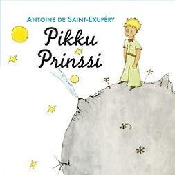 Saint-Exupéry, Antoine de - Pikku Prinssi, äänikirja