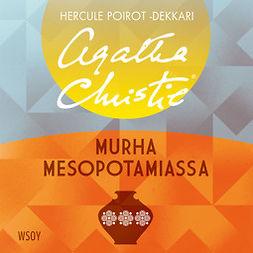 Christie, Agatha - Murha Mesopotamiassa, äänikirja