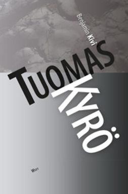 Kyrö, Tuomas - Benjamin Kivi, e-kirja