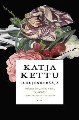 Kettu, Katja - Surujenkerääjä, ebook