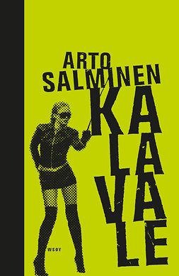 Salminen, Arto - Kalavale. Kansalliseepos, e-kirja