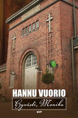 Vuorio, Hannu - Hyvästi, Monika, ebook