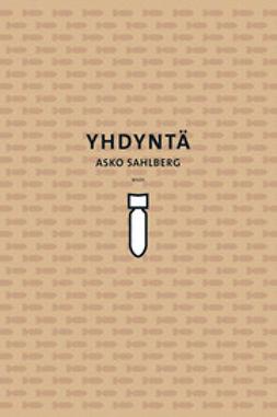 Sahlberg, Asko - Yhdyntä, e-kirja