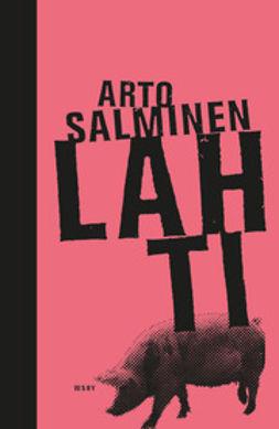 Salminen, Arto - Lahti, e-kirja