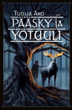 Aho, Tuulia - Pääsky ja Yötuuli, ebook