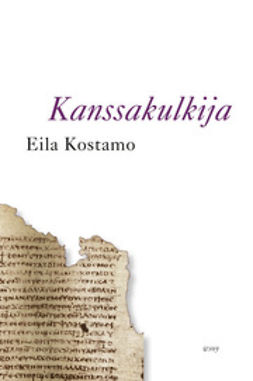 Kostamo, Eila - Kanssakulkija, e-bok