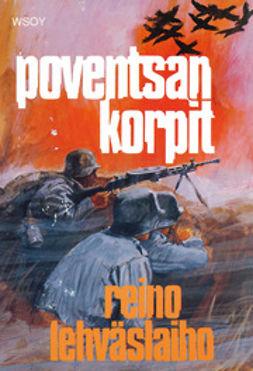 Lehväslaiho, Reino - Poventsan korpit, ebook