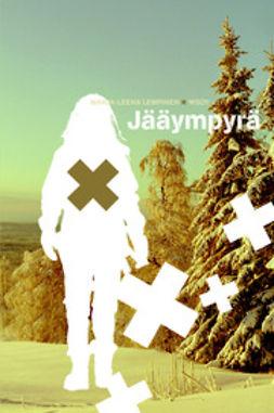 Lempinen, Marja-Leena - Jääympyrä, e-kirja