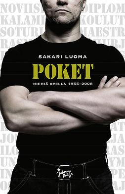 Luoma, Sakari - Poket - miehiä ovella 1955-2008, ebook
