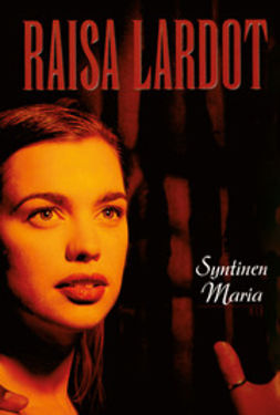 Lardot, Raisa - Syntinen Maria, ebook