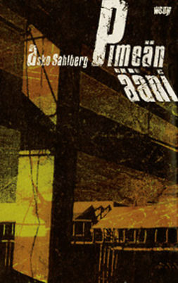 Sahlberg, Asko - Pimeän ääni, e-bok