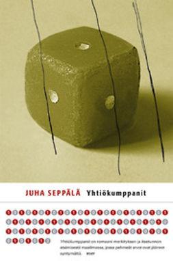 Seppälä, Juha - Yhtiökumppanit, e-kirja