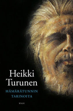 Turunen, Heikki - Hämärätunnin tarinoita, e-kirja