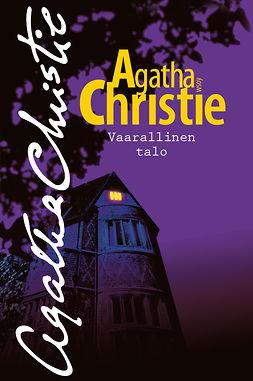 Christie, Agatha - Vaarallinen talo, e-kirja
