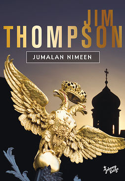 Thompson, Jim - Jumalan nimeen, e-bok