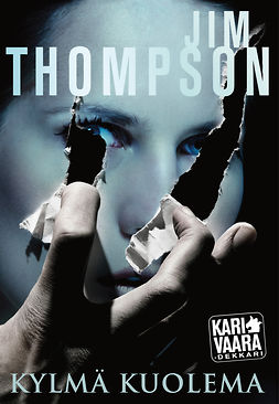 Thompson, Jim - Kylmä kuolema, ebook