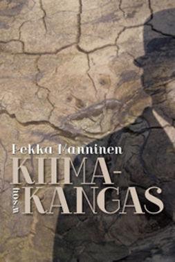 Manninen, Pekka - Kiimakangas, e-bok