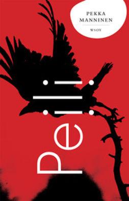 Manninen, Pekka - Peili, ebook