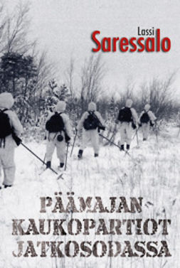 Saressalo, Lassi - Päämajan kaukopartiot jatkosodassa, e-kirja