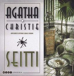 Christie, Agatha - Seitti, äänikirja
