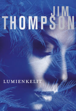 Thompson, Jim - Lumienkelit, e-kirja