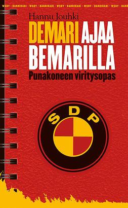 Jouhki, Hannu - Demari ajaa Bemarilla: Punakoneen viritysopas, ebook
