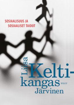 Keltikangas-Järvinen, Liisa - Sosiaalisuus ja sosiaaliset taidot, e-kirja