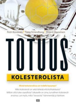 Huovinen, Maarit - Totuus kolesterolista, e-kirja