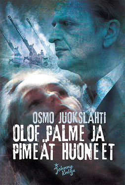 Juokslahti, Osmo - Olof Palme ja pimeät huoneet, e-kirja