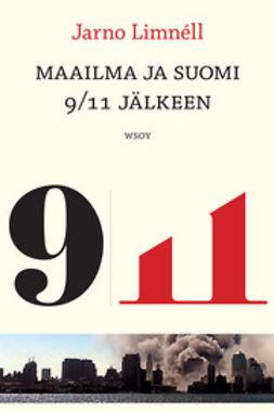 Limnéll, Jarno - Maailma ja Suomi 9/11 jälkeen, e-kirja