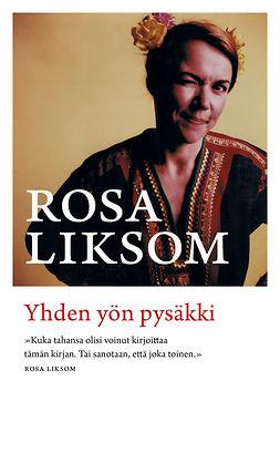 Liksom, Rosa - Yhden yön pysäkki, ebook