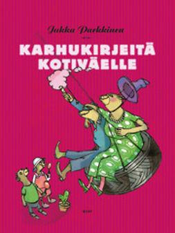 Parkkinen, Jukka - Karhukirjeitä kotiväelle: Karhukirjeitä 6, e-kirja